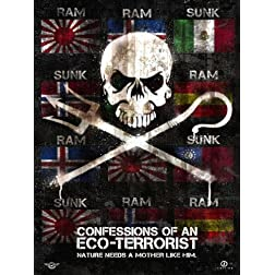Confessions of an Eco-Terrorist