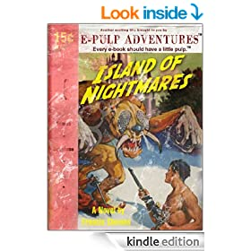 Island of Nightmares (A pulp adventure classic!)