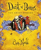 Dust 'n' Bones Chris Mould