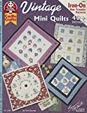 img - for Vintage Mini Quilts: 40 Plus Designs Iron On Hot Transfer Patterns (Design Originals) book / textbook / text book