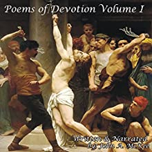 Poems of Devotion: Volume I (       UNABRIDGED) by John McKee Narrated by John A. McKee