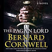 The Pagan Lord: A Novel | [Bernard Cornwell]