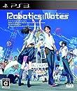 【PS3】 ROBOTICS;NOTES (初回限定版)