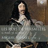 Les Rois de Versailles, lute music by Pinel and de Visee