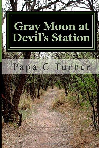 Gray Moon at Devil's Station
