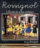 echange, troc Philippe Rossignol - Ecole de Notre Enfance