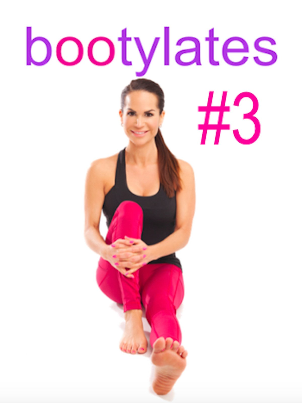 Bootylates #3