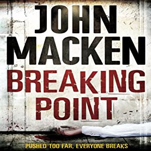 Breaking Point | [John Macken]