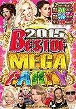 2015 Best Of Mega Party