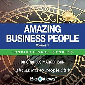Amazing Business People - Volume 1 Audiobook