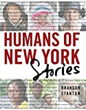 Humans of New York: Stories (print edition)
