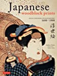 Japanese Woodblock Prints: Artists, P...