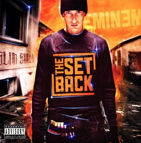 Eminem - The Setback By Eminem - Zortam Music