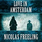 Love in Amsterdam: Van De Valk, Book 1 | Nicolas Freeling