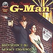 Dan Fowler: G-Man, Volume Two | Derrick Ferguson, Aaron Smith, Joshua Reynolds, B. C. Bell