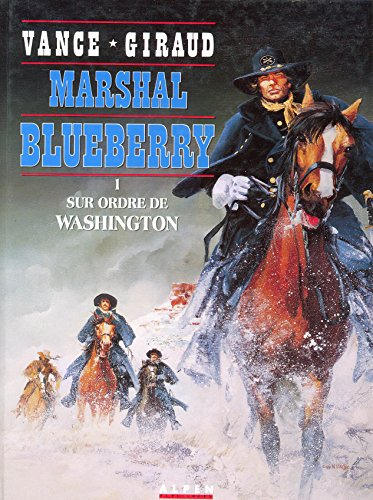 Marshall Blueberry 1 : sur ordre de Washington