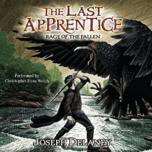 The Last Apprentice: Rage of the Fallen | [Joseph Delaney, Patrick Arrasmith]