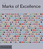 Marks of Excellence: The Development and Taxonomy of Trademarks Revised and Expanded edition