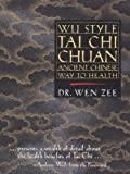 img - for Wu Style Tai Chi Chuan: Ancient Chinese Way to Health book / textbook / text book
