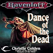 Dance of the Dead: A Ravenloft Novel | [Christie Golden]
