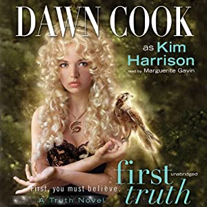 First Truth: Truth Series, Book 1 | [Dawn Cook]