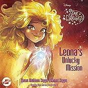 Leona's Unlucky Mission: The Star Darlings Series, Book 3 | Shana Muldoon Zappa, Ahmet Zappa, Zelda Rose