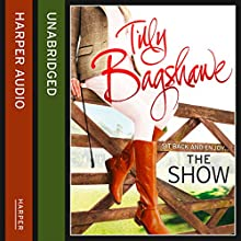 The Show (       UNABRIDGED) by Tilly Bagshawe Narrated by Scarlett Mack