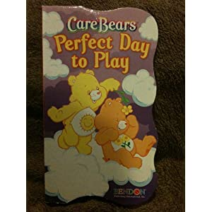 Perfect Day to Play (Care Bears) Heather Au and Lynne Schwaner