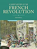 A Short History of the French Revolution (6th Edition)