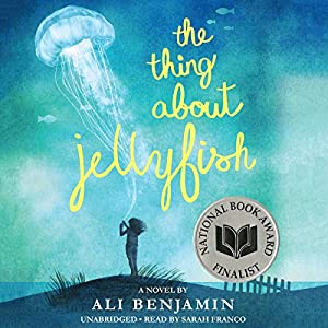 The Thing About Jellyfish Hörbuch