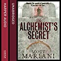 The Alchemist's Secret (Ben Hope, Book 1) (       UNABRIDGED) by Scott Mariani Narrated by Will Rycroft
