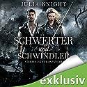 Schwerter und Schwindler: Sterben ist für Anfänger (Die Gilde der Duellanten 1) Hörbuch von Julia Knight Gesprochen von: Tanja Fornaro