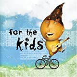 Image of For The Kids