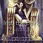 Into the Dark: Book Two of the Into the Mists Trilogy Hörbuch von Serene Conneeley Gesprochen von: Gabrielle Baker