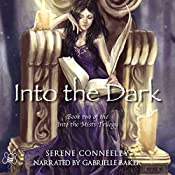 Into the Dark: Book Two of the Into the Mists Trilogy | Serene Conneeley