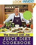 The Reboot with Joe Juice Diet Cookbo...