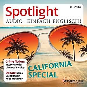 Spotlight Audio - California special. 8/2014 Hörbuch