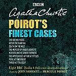 Poirot's Finest Cases: Eight Full-Cast BBC Radio Dramatisations | Agatha Christie
