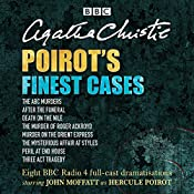 Poirot's Finest Cases: Eight Full-Cast BBC Radio Dramatisations | [Agatha Christie]