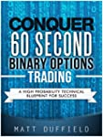 Conquer 60 Second Binary Options Trad...