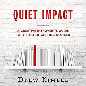 Quiet Impact Audiobook