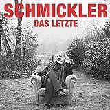 Wilfried Schmickler 'Das Letzte: WortArt'