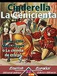 Cinderella - La Cenicienta: Bilingual...