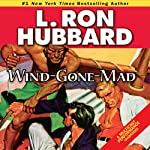 Wind-Gone-Mad | L. Ron Hubbard