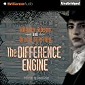 The Difference Engine Hörbuch von William Gibson, Bruce Sterling Gesprochen von: Simon Vance