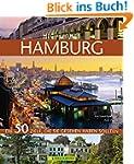 Highlights Hamburg: Die 50 Ziele, die...