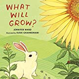 img - for What Will Grow? book / textbook / text book