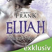 Elijah (Schattenwandler 3) Hörbuch von Jacquelyn Frank Gesprochen von: Tanja Geke