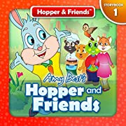 Hopper and Friends (Hopper & Friends Book 1)