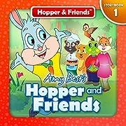 Hopper and Friends (Hopper & Friends Book 1)